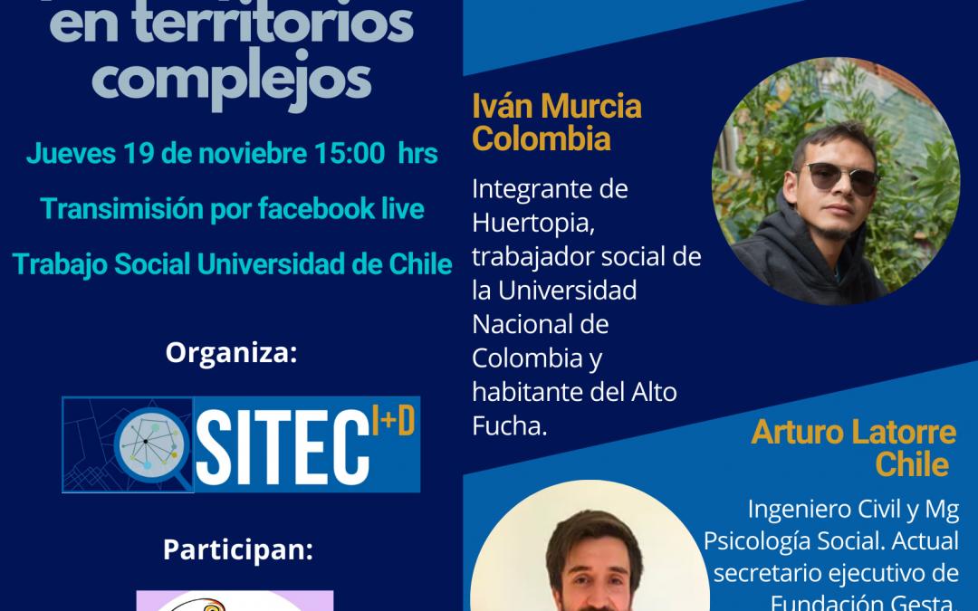 Conversatorio Internacional: Experiencias comparadas de intervenciones participativas en territorios complejos